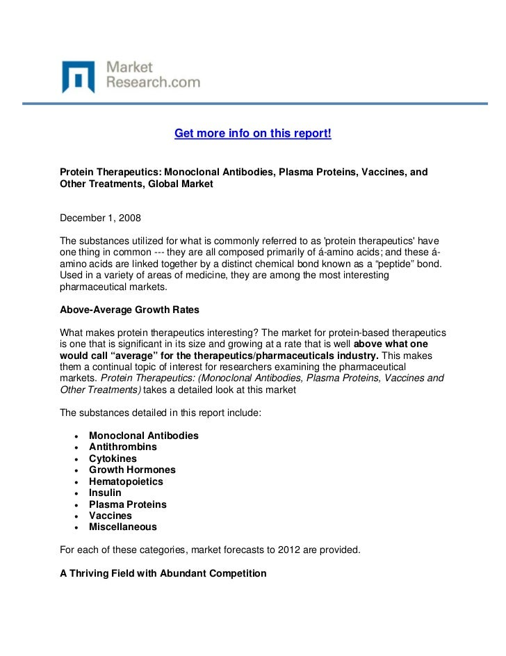 Get more info on this report!Protein Therapeutics: Monoclonal Antibodies, Plasma Proteins, Vac...