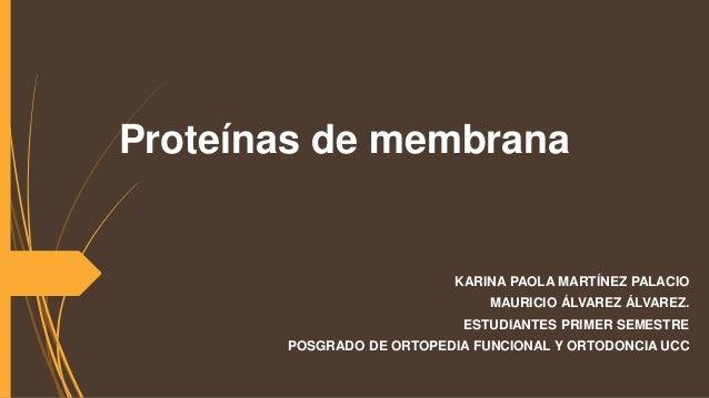 Proteínas de membrana biologia molecular