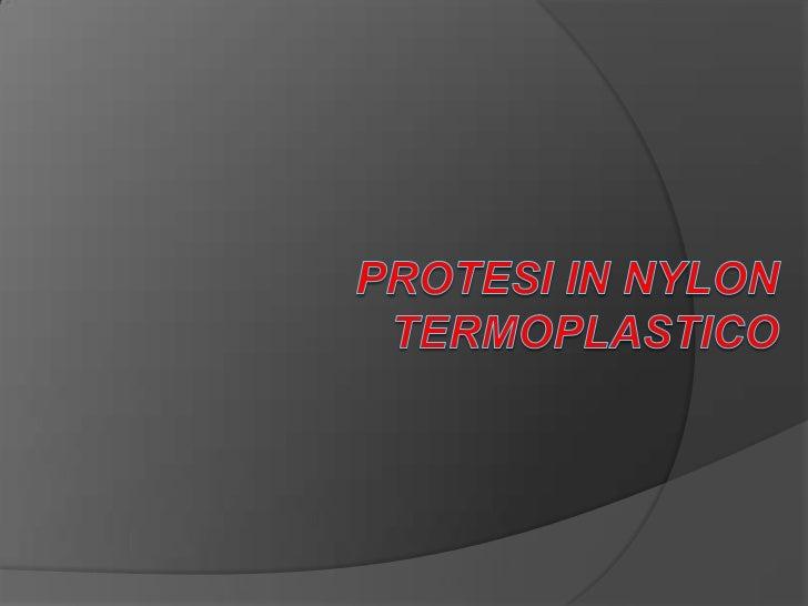 PROTESI IN NYLON TERMOPLASTICO<br />