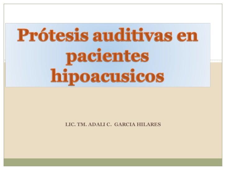 LIC. TM. ADALI C.  GARCIA HILARES
