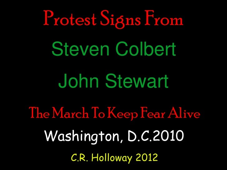 Protest Signs From the Steven Colbert and John Stewart March To Keep Fear Alive