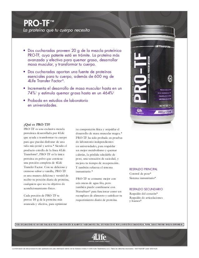 PRO-TF™ La información de este producto ha sido aprobada solo para distribución dentro de los Estados Unidos. © 2015 4Life...