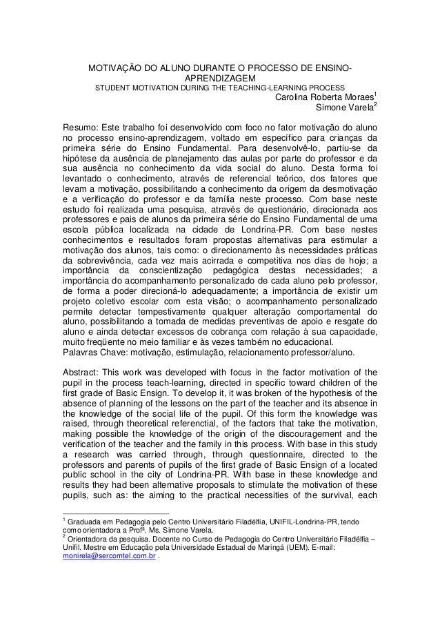 MOTIVAÇÃO DO ALUNO DURANTE O PROCESSO DE ENSINO-                        APRENDIZAGEM         STUDENT MOTIVATION DURING THE...