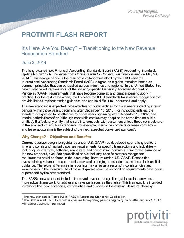 PROTIVITI FLASH REPORT It's Here, Are You Ready? – Transitioning to the New Revenue Recognition Standard June 2, 2014 The ...