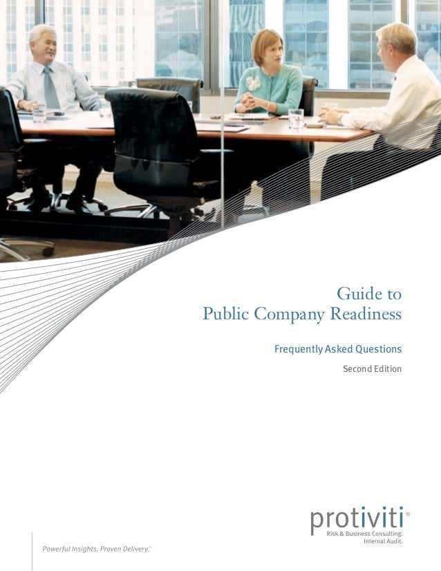 Guide toPublic Company Readiness        Frequently Asked Questions                     Second Edition