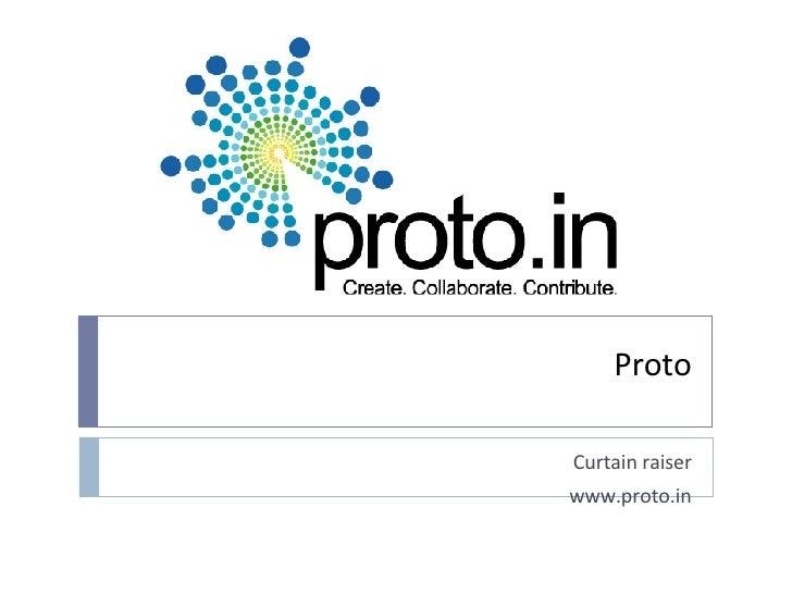 Proto - Premier Startup event in INdia