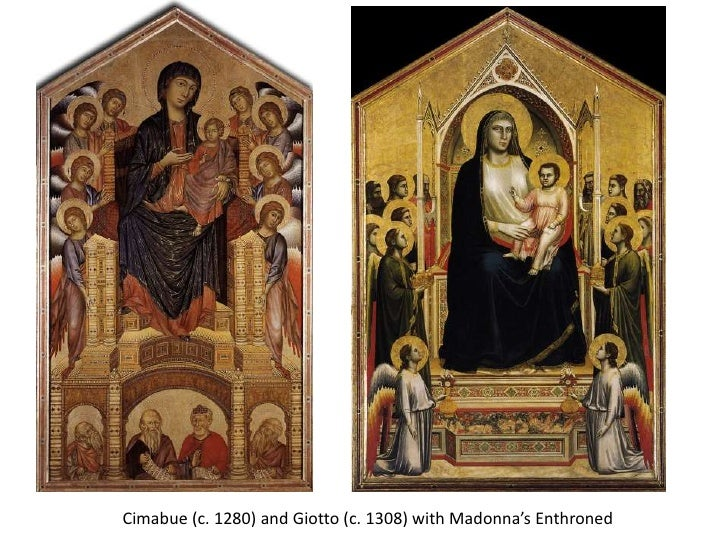 Cimabue (c. 1280) and Giotto (c. 1308) with Madonna's Enthroned<br />