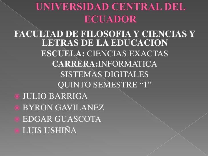 FACULTAD DE FILOSOFIA Y CIENCIAS Y    LETRAS DE LA EDUCACION      ESCUELA: CIENCIAS EXACTAS         CARRERA:INFORMATICA   ...
