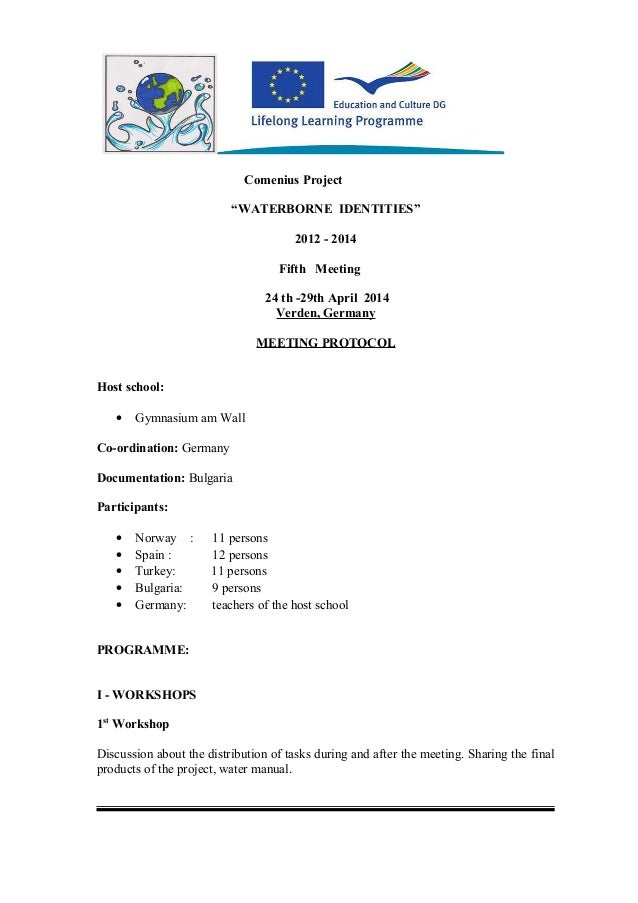 """Comenius Project """"WATERBORNE IDENTITIES"""" 2012 - 2014 Fifth Meeting 24 th -29th April 2014 Verden, Germany MEETING PROTOCOL..."""