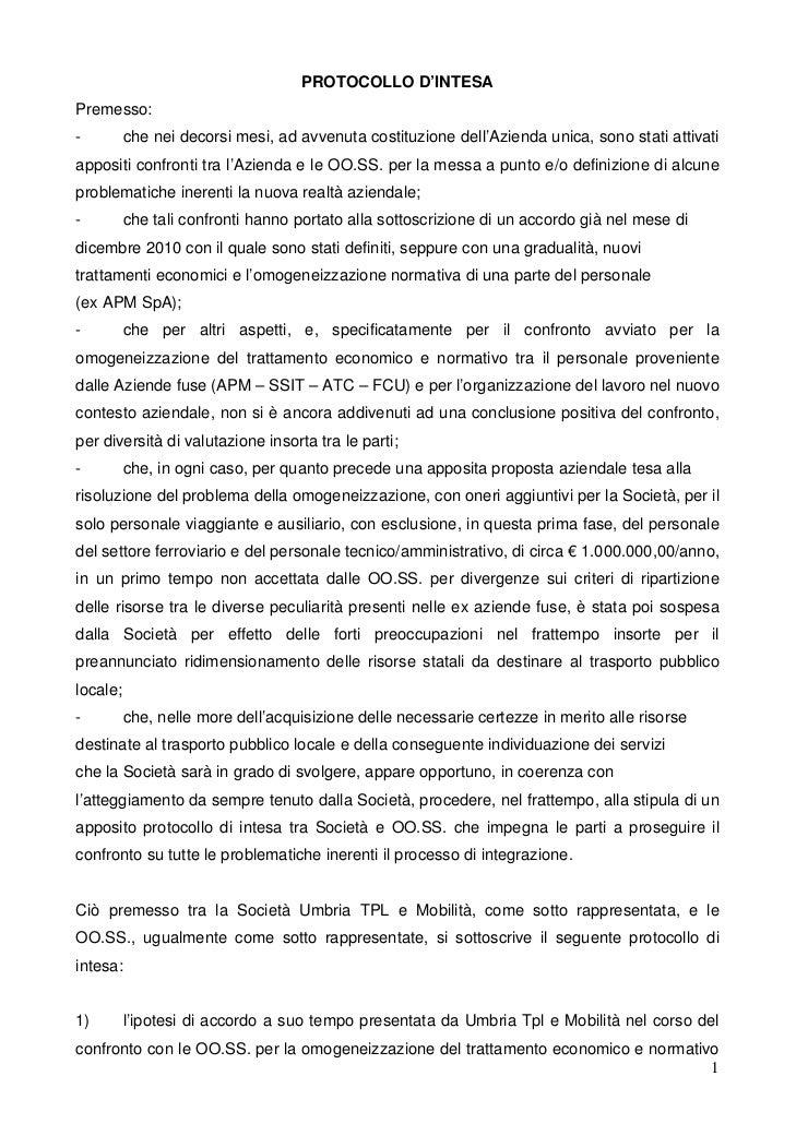 PROTOCOLLO D'INTESAPremesso:-         che nei decorsi mesi, ad avvenuta costituzione dell'Azienda unica, sono stati attiva...