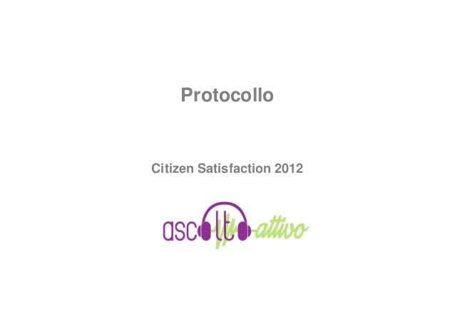 ProtocolloCitizen Satisfaction 2012