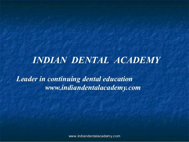 Protocol new /certified fixed orthodontic courses by Indian dental academy