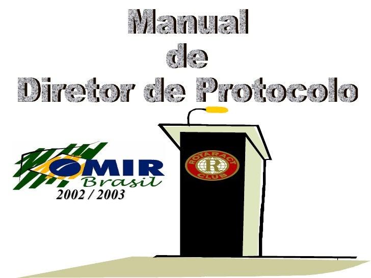 Manual de Diretor de Protocolo 2002 / 2003