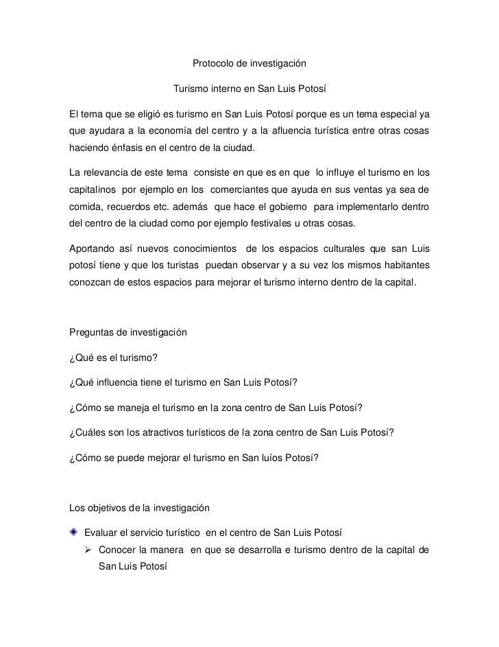 Protocolo de investigación<br />Turismo interno en San Luis Potosí<br />El tema que se eligió es turismo en San Luis Potos...