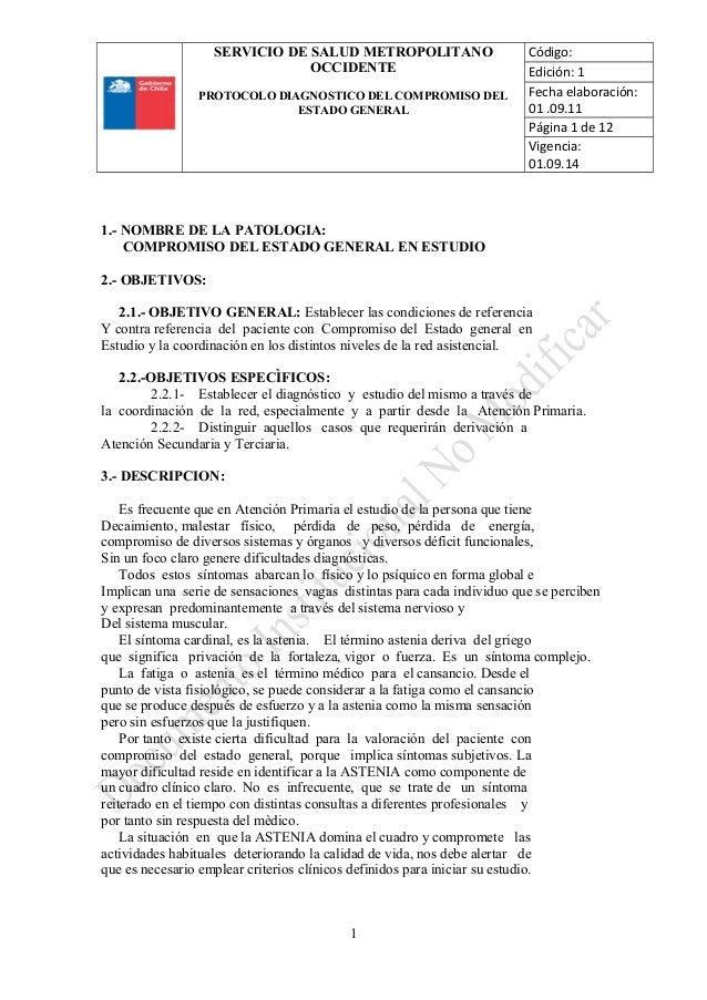 SERVICIO DE SALUD METROPOLITANO OCCIDENTE PROTOCOLO DIAGNOSTICO DEL COMPROMISO DEL ESTADO GENERAL Código: Edición: 1 Fecha...
