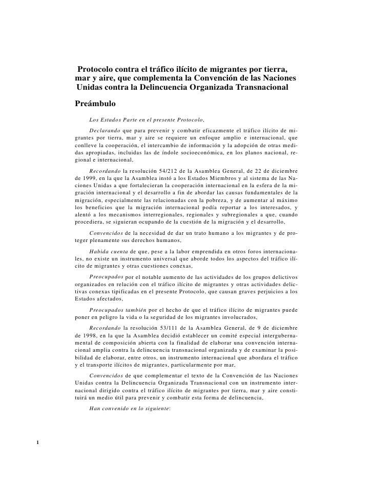 Protocolo contra el tráfico ilícito de migrantes por tierra,    mar y aire, que complementa la Convención de las Naciones ...