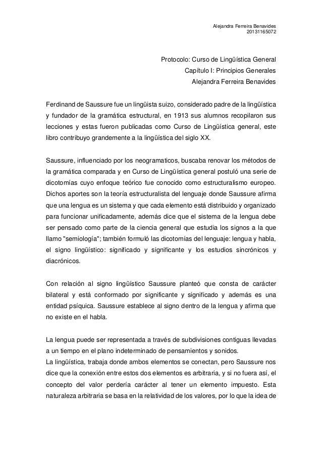Alejandra Ferreira Benavides  20131165072  Protocolo: Curso de Lingüística General  Capítulo I: Principios Generales  Alej...