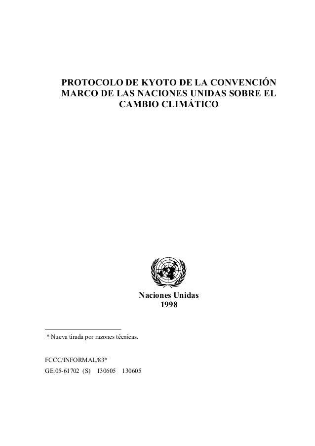 PROTOCOLO DE KYOTO DE LA CONVENCIÓN     MARCO DE LAS NACIONES UNIDAS SOBRE EL              CAMBIO CLIMÁTICO               ...