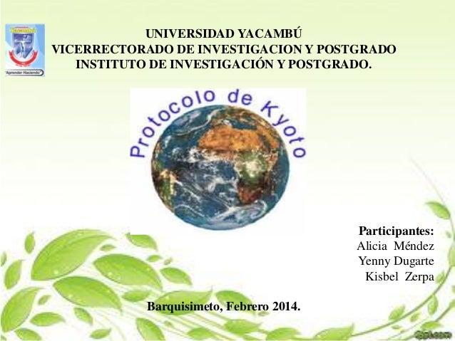 UNIVERSIDAD YACAMBÚ VICERRECTORADO DE INVESTIGACION Y POSTGRADO INSTITUTO DE INVESTIGACIÓN Y POSTGRADO.  Participantes: Al...