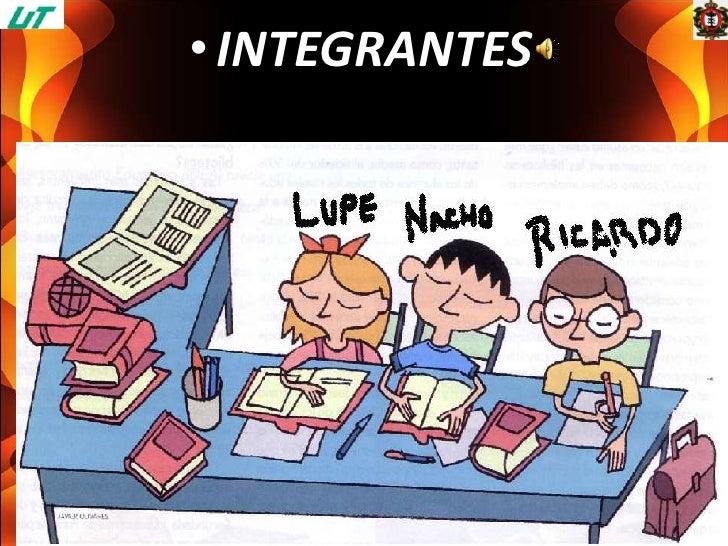 INTEGRANTES<br />