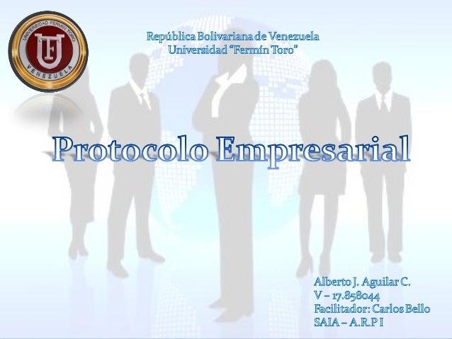 Por otro lado, podemos hablar también de protocolo empresarial mixto, los cuales combinan, normas establecidas por el Esta...