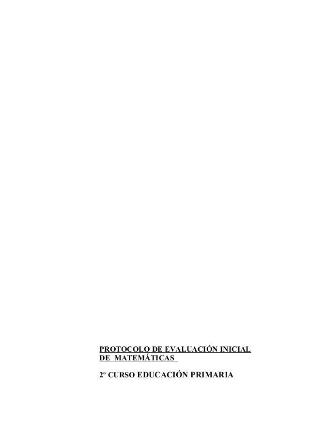 PROTOCOLO DE EVALUACIÓN INICIALDE MATEMÁTICAS2º CURSO EDUCACIÓN PRIMARIA
