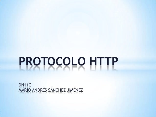 PROTOCOLO HTTP DN11C MARIO ANDRÉS SÁNCHEZ JIMÉNEZ