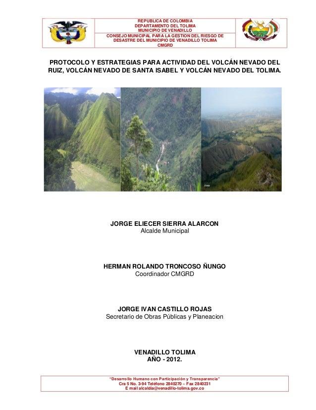 REPUBLICA DE COLOMBIA DEPARTAMENTO DEL TOLIMA MUNICIPIO DE VENADILLO CONSEJO MUNICIPAL PARA LA GESTION DEL RIESGO DE DESAS...