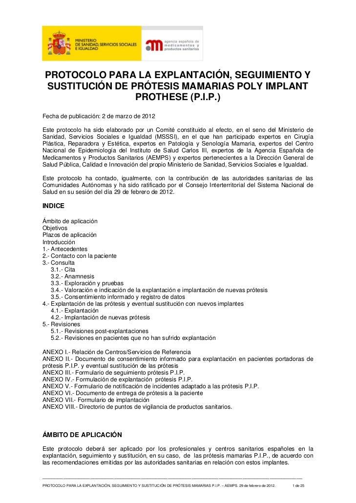 PROTOCOLO PARA LA EXPLANTACIÓN, SEGUIMIENTO Y SUSTITUCIÓN DE PRÓTESIS MAMARIAS POLY IMPLANT                 PROTHESE (P.I....