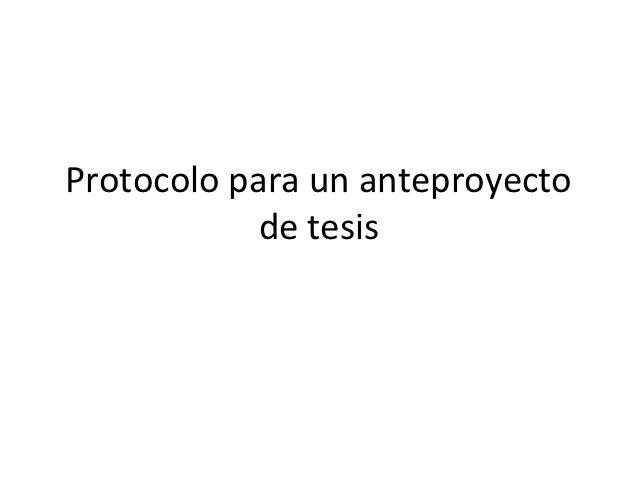 Protocolo para un anteproyecto            de tesis