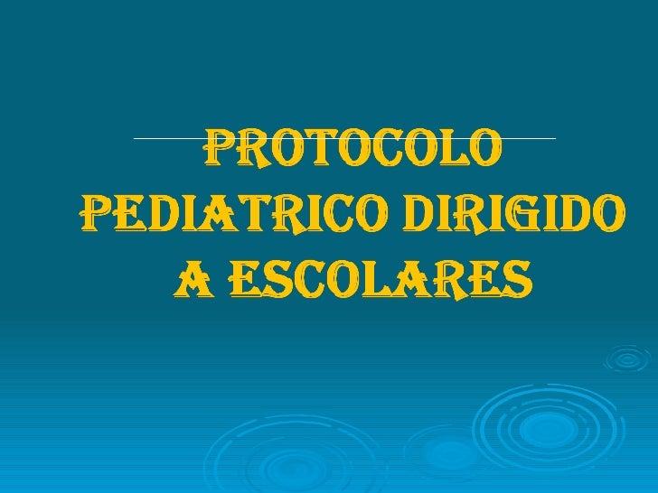 Protocolo Pediatrico Dirigido A  Escolares: ATENCION DE ENFERMERÌA EN QUEMADURAS DE II GRADO