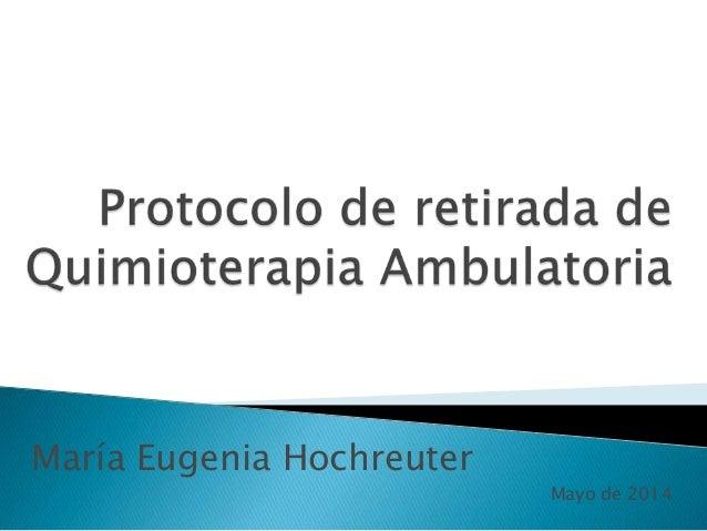 Protocolo retirada quimioterapia ambulatoria