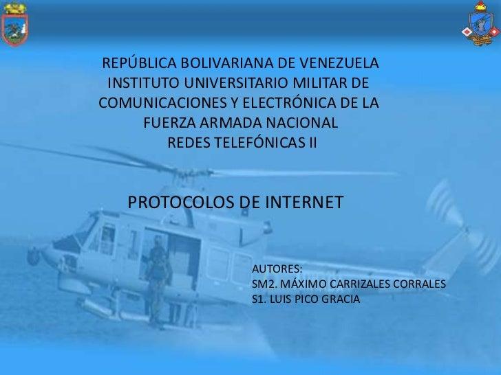 REPÚBLICA BOLIVARIANA DE VENEZUELA INSTITUTO UNIVERSITARIO MILITAR DECOMUNICACIONES Y ELECTRÓNICA DE LA      FUERZA ARMADA...