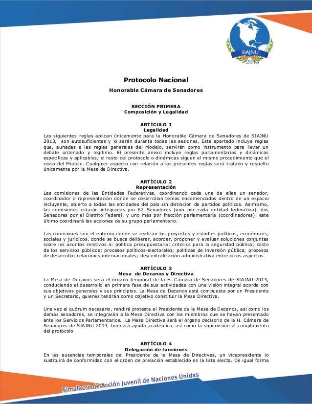 Protocolo Nacional Honorable Cámara de Senadores SECCIÓN PRIMERA Composición y Legalidad ARTÍCULO 1 Legalidad Las siguient...
