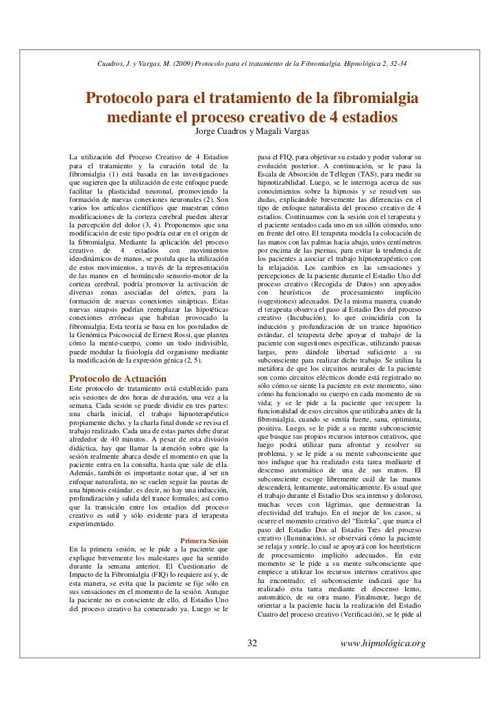 Cuadros, J. y Vargas, M. (2009) Protocolo para el tratamiento de la Fibromialgia. Hipnológica 2, 32-34     Protocolo para ...