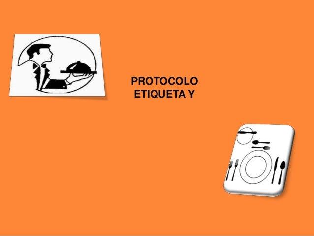 PROTOCOLO ETIQUETA Y