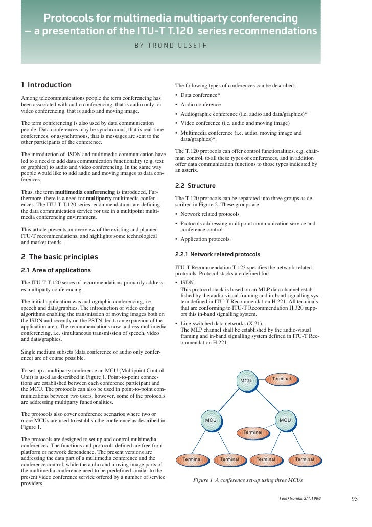 Protocols for multimedia multiparty conferencing
