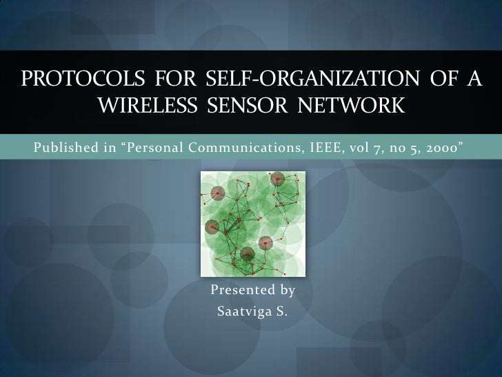 Protocols For Self Organisation Of A Wireless Sensor Network