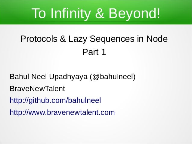 To Infinity & Beyond: Protocols & sequences in Node - Part 1
