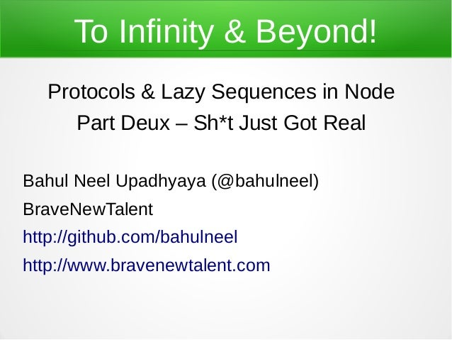 To Infinity & Beyond: Protocols & sequences in Node - Part 2