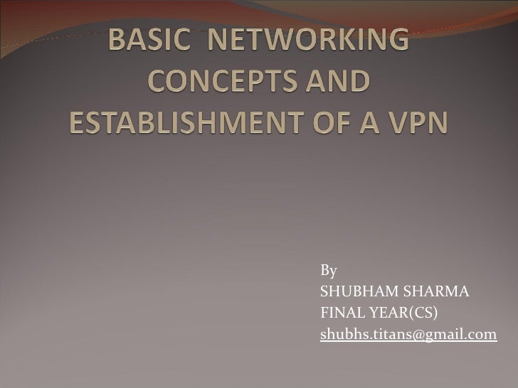 routing Protocols and Virtual private network