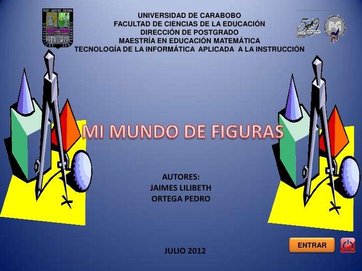 UNIVERSIDAD DE CARABOBO        FACULTAD DE CIENCIAS DE LA EDUCACIÓN                DIRECCIÓN DE POSTGRADO          MAESTRÍ...