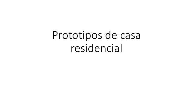 Prototipos de casa residencial