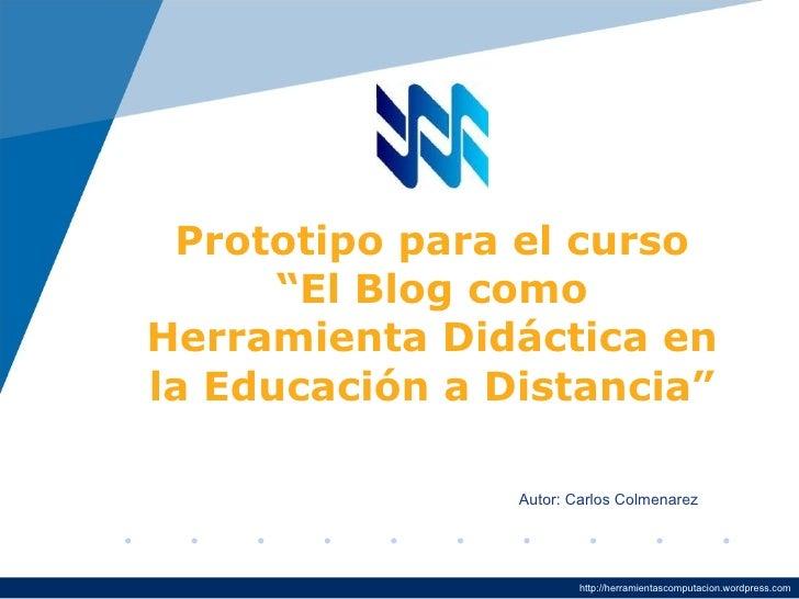 """CompanyLOGO           Prototipo para el curso                """"El Blog como          Herramienta Didáctica en          la E..."""