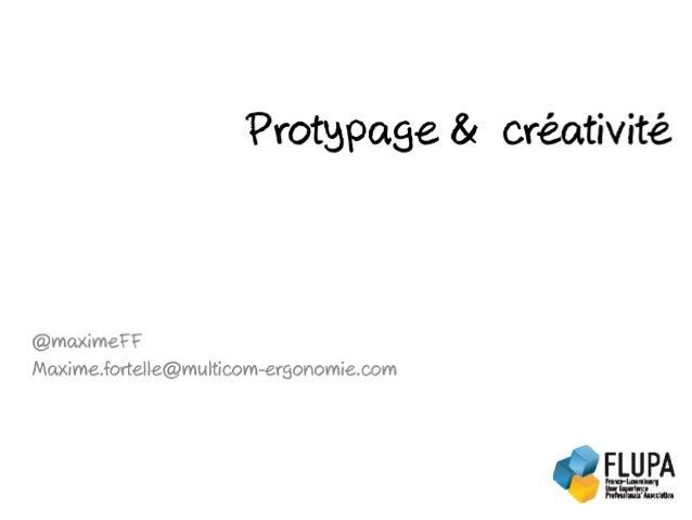 Journée Thématique Ateliers UX - Prototypage et Créativité - Maxime fortelle