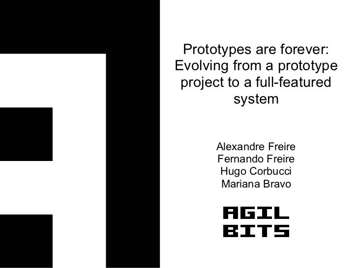 Prototypes are Forever - XP 2010 - EN