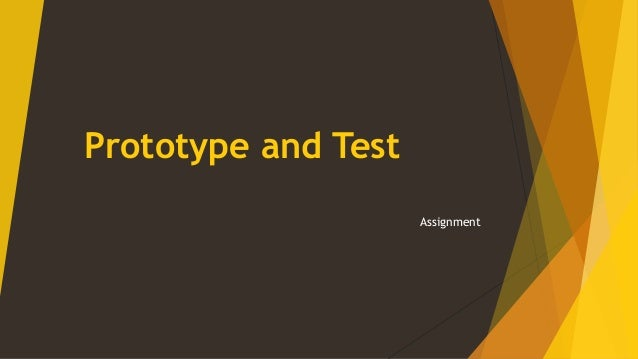Prototype and Test Assignment