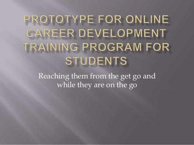 Prototype for online career development training program for