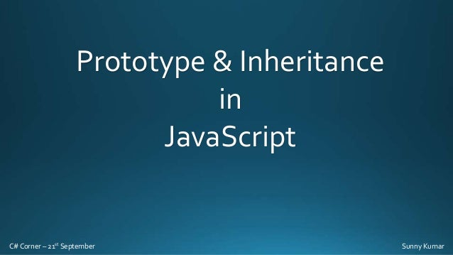 Prototype & Inheritance in JavaScript