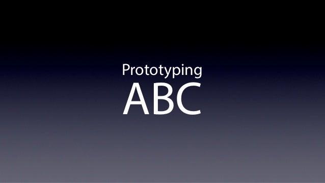 Prototyping    ABC